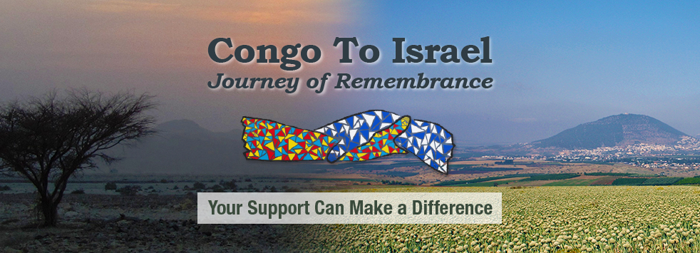 Congo To Israel  Journey of Remembrance