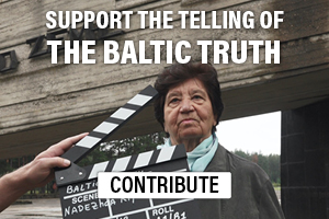 Support the telling of the Baltic Truth