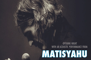 Matisyahu in Concert: Exhibition Opening Night