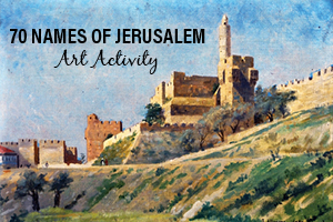 70 Names of Jerusalem Art Activity