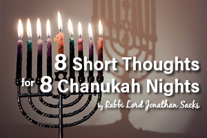 8 Short Thoughts for 8 Chanukah Nights