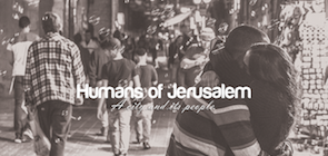 #HumansOfJerusalem