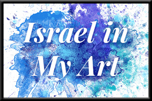 Israel: Always in my Heart and Art