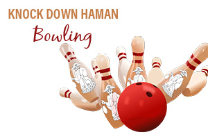 Knock Down Haman Bowling