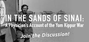 A Struggle For Survival Against All Odds: The Yom Kippur War