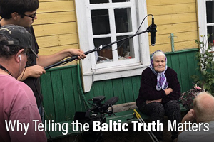 Why Telling the Baltic Truth Matters