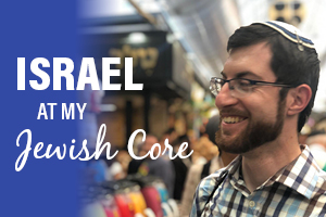 Israel at my Jewish Core