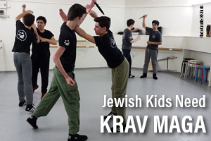 Jewish Kids Need Krav Maga