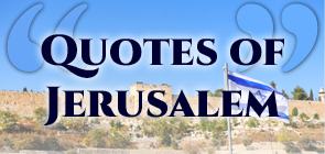 Quotes of Jerusalem
