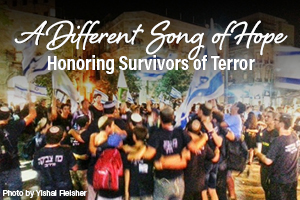 A Different Song of Hope: Honoring Survivors of Terror