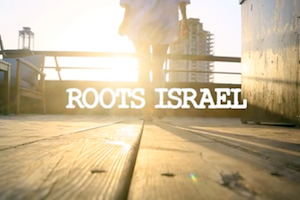 WATCH: Roots Israel by Samuel Benha