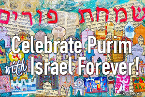 Your Israel Connection For Purim