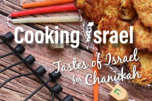 Cooking Israel For Chanukah