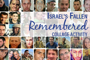 Israel's Fallen, Remembered - Collage Activity