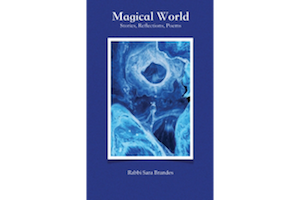 Magical World: Stories, Reflections, Poems