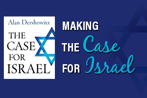 Making the Case for Israel