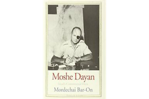 Moshe Dayan: Israel's Controversial Hero (Jewish Lives)