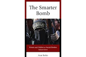 The Smarter Bomb: Women and Children as Suicide Bombers