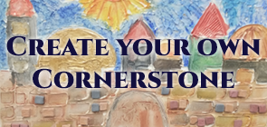 Create Your Own Cornerstone
