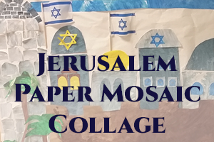Jerusalem Paper Mosaic Collage