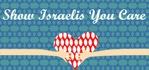 Show Israelis YOU Care