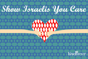 Show Israelis YOU Care