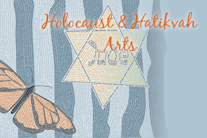 Holocaust and Hatikvah Arts