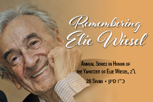 Remembering Elie Wiesel