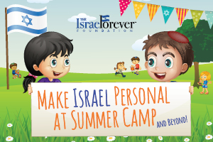 Make Israel Personal at Summer Camp
