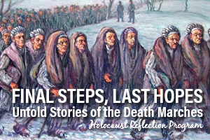 Final Steps, Last Hopes: Untold Stories of the Nazi Death Marches