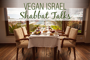 Israel - The Capital For Jewish Vegan Lifestyle